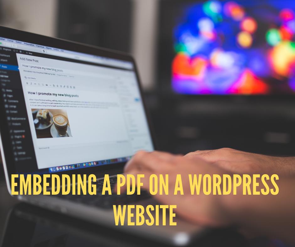 Embedding a PDF on a WordPress Website